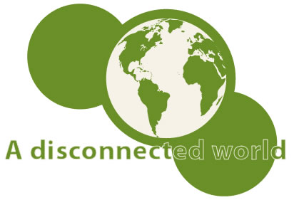 ADisconnectedWorld
